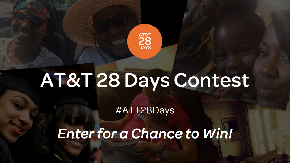 AT&T 28 Days Contest, Enter for a Chance to Win! #ATT28Days
